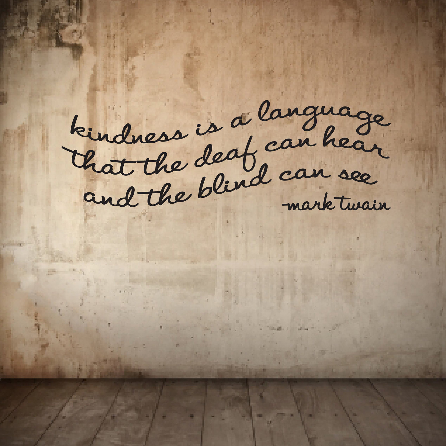 kindness-is-a-language-that-the-deaf-can-hear-and-the-blind-can-see-kindness-quote-3